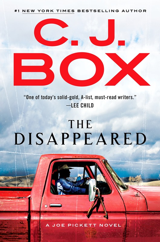 DISAPPEARED by C.J. Box, available March 27th
